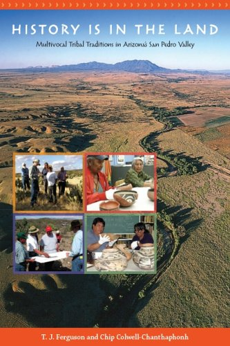History Is in the Land Multivocal Tribal Traditions in Arizona's San Pedro Valley  2006 edition cover