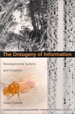 Ontogeny of Information Developmental Systems and Evolution 2nd 2000 edition cover