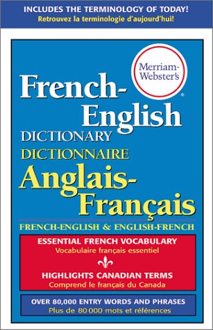 Merriam-Webster's French-English Dictionary   2005 (Revised) edition cover
