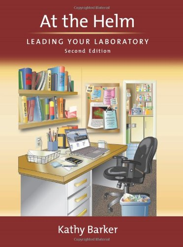 At the Helm Leading Your Laboratory 2nd 2010 (Revised) edition cover