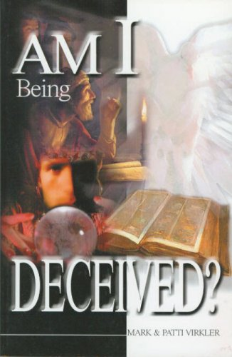 Am I Being Deceived?   2001 9780882708669 Front Cover
