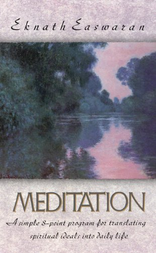 Meditation: Commonsense Directions for an Uncommon Life  2nd 2001 edition cover