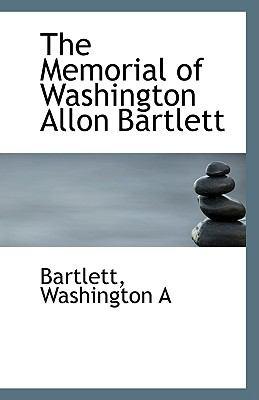 Memorial of Washington Allon Bartlett N/A edition cover