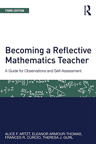 Becoming a Reflective Mathematics Teacher A Guide for Observations and Self-Assessment 3rd 2015 (Revised) edition cover