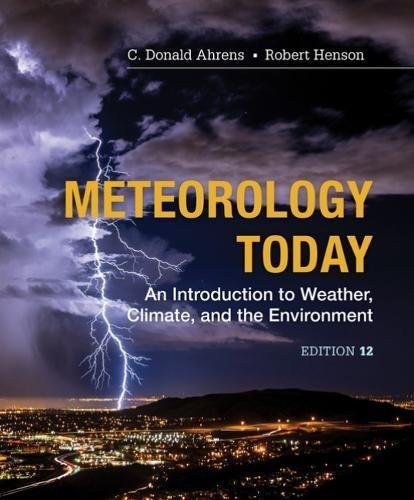 Meteorology Today: Introductory Weather Climate & Environment  2018 9781337616669 Front Cover