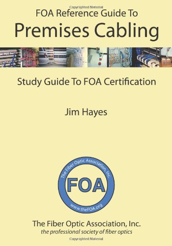 FOA Reference Guide to Premises Cabling Study Guide to FOA Certification N/A edition cover