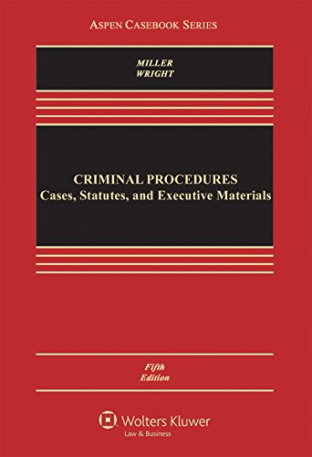 Criminal Procedures: Cases Statutes and Executive Materials  2015 edition cover