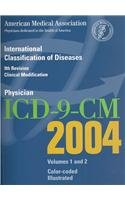 Physician Icd-9-Cm 2004: International Classification of Diseases, Clinical Modification 1st 2003 edition cover