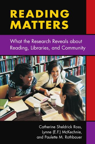 Reading Matters What the Research Reveals about Reading, Libraries, and Community  2006 edition cover