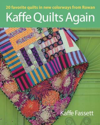Kaffe Quilts Again 20 Favorite Quilts in New Colorways from Rowan  2012 9781600857669 Front Cover