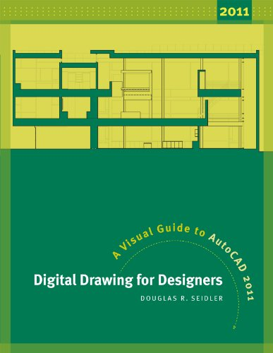 Digital Drawing for Designers A Visual Guide to AutoCAD 2011 2nd 2011 edition cover
