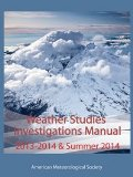 Weather Studies - Investigations Manual Academic Year 2013 - 2014 and Summer 2014   2013 edition cover