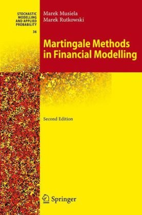 Martingale Methods in Financial Modelling  2nd 2005 (Revised) edition cover