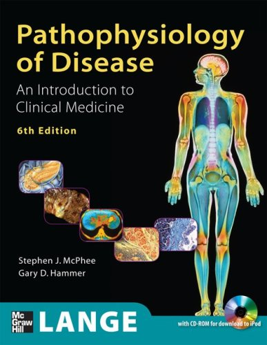 Pathophysiology of Disease An Introduction to Clinical Medicine 6th 2010 edition cover