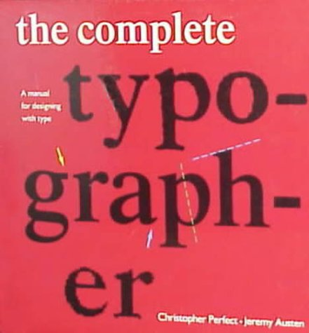 Complete Typographer   1993 9780130456670 Front Cover