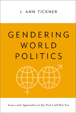 Gendering World Politics Issues and Approaches in the Post-Cold War Era  2001 edition cover