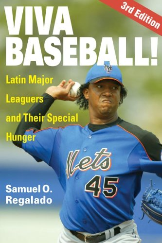 Viva Baseball! Latin Major Leaguers and Their Special Hunger 3rd 2008 9780252073670 Front Cover
