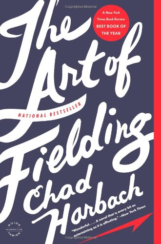 Art of Fielding  N/A 9780316126670 Front Cover