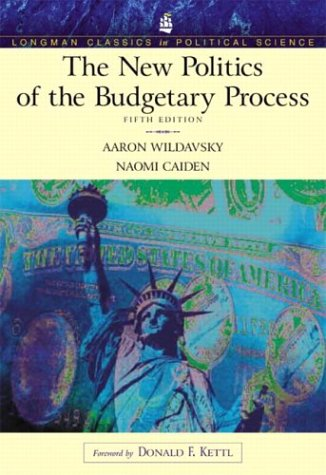 New Politics of the Budgetary Process  5th 2004 (Revised) edition cover