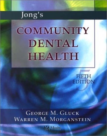 Jong's Community Dental Health  5th 2002 (Revised) edition cover