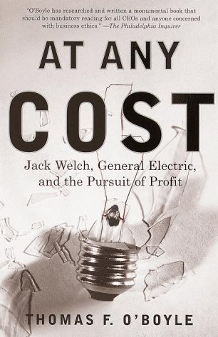 At Any Cost Jack Welch, General Electric, and the Pursuit of Profit  1999 edition cover