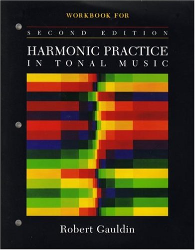 Harmonic Practice in Tonal Music  2nd 2002 (Workbook) edition cover