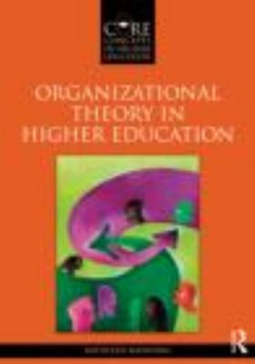 Organizational Theory in Higher Education   2013 edition cover