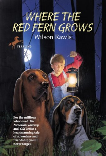 Where the Red Fern Grows   1961 9780440412670 Front Cover
