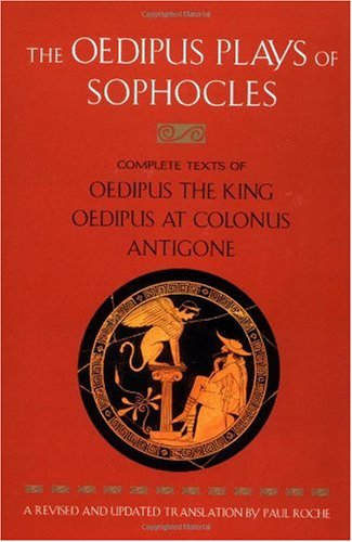 Oedipus Plays of Sophocles Oedipus the King; Oedipus at Colonus; Antigone  1986 (Revised) edition cover
