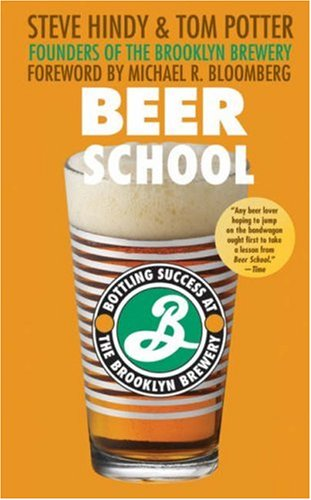 Beer School Bottling Success at the Brooklyn Brewery  2005 edition cover
