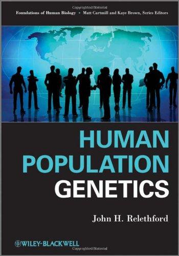 Human Population Genetics   2012 edition cover