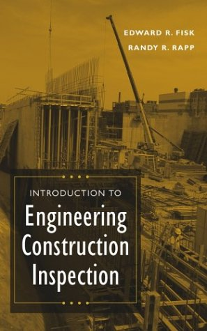 Introduction to Engineering Construction Inspection   2004 edition cover
