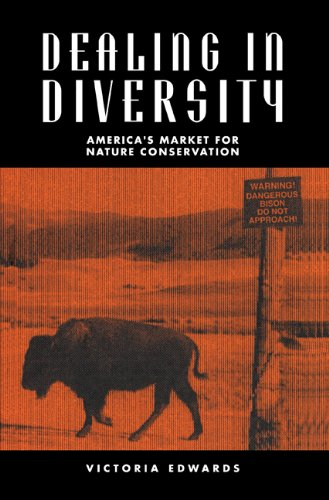 Dealing in Diversity America's Market for Nature Conservation  1995 9780521465670 Front Cover