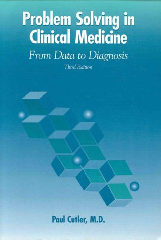 Problem Solving in Clinical Medicine From Data to Diagnosis 3rd 1997 (Revised) edition cover