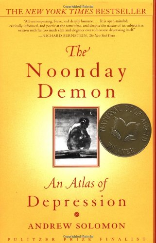 Noonday Demon An Atlas of Depression  2001 edition cover