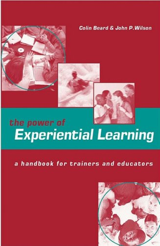 Power of Experiential Learning   2001 9780749434670 Front Cover