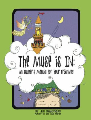 Muse Is In An Owner's Manual to Your Creativity N/A edition cover