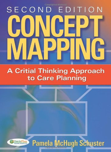Concept Mapping A Critical-Thinking Appraoch to Care Planning 2nd 2008 (Revised) edition cover