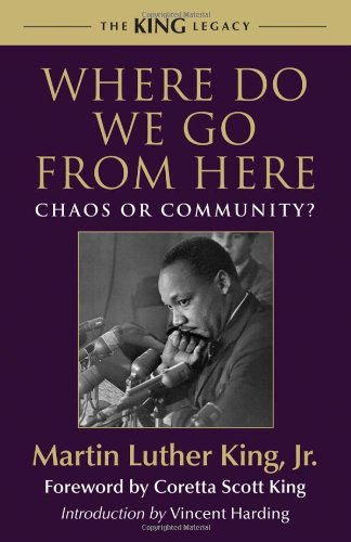 Where Do We Go from Here Chaos or Community?  2010 9780807000670 Front Cover