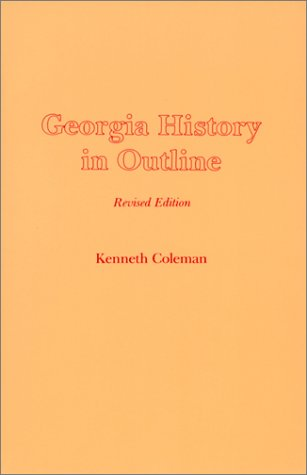 Georgia History in Outline  2nd 1978 (Revised) edition cover