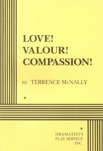 Love! Valour! Compassion!  N/A edition cover