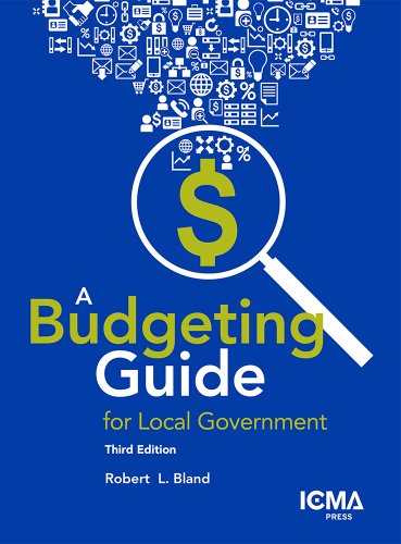 A Budgeting Guide for Local Government:   2013 9780873267670 Front Cover