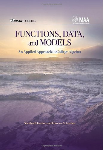 Functions, Data and Models An Applied Approach to College Algebra  2010 edition cover
