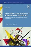 Conduct of Inquiry in International Relations Philosophy of Science and Its Implications for the Study of World Politics 2nd 2017 (Revised) 9781138842670 Front Cover