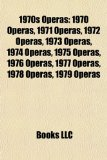 1970s Operas 1970 Operas, 1971 Operas, 1972 Operas, 1973 Operas, 1974 Operas, 1975 Operas, 1976 Operas, 1977 Operas, 1978 Operas, 1979 Operas N/A edition cover