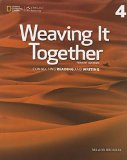 Weaving It Together 4: Connecting Reading and Writing  2015 edition cover