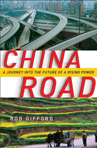 China Road A Journey into the Future of a Rising Power  2007 edition cover