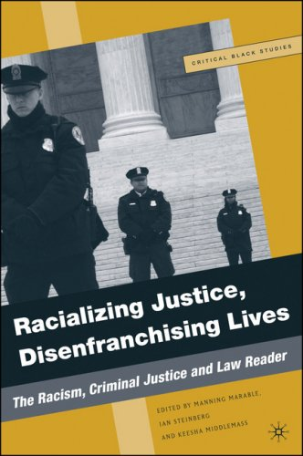 Racializing Justice, Disenfranchising Lives The Racism, Criminal Justice, and Law Reader  2007 edition cover