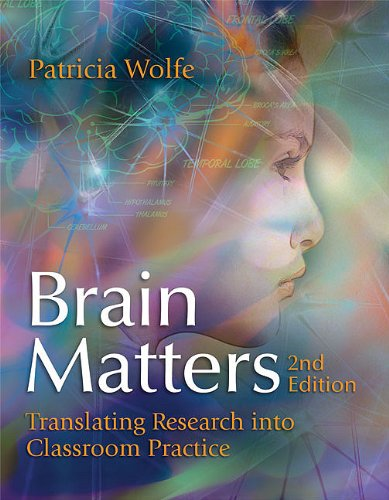 Brain Matters Translating Research into Classroom Practice, 2nd Edition 2nd 2010 edition cover