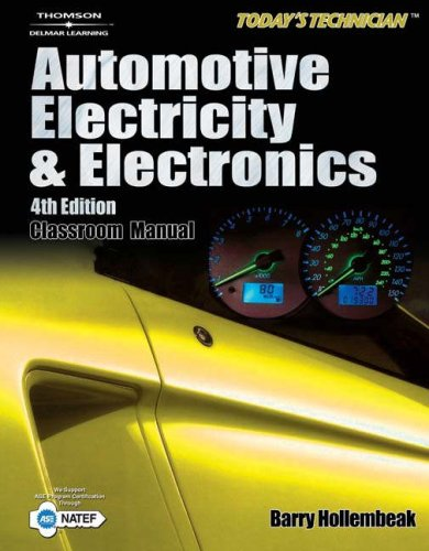 Today's Technician Automotive Electricity and Electronics 4th 2007 (Revised) edition cover